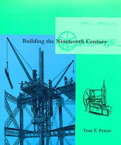 Building the Nineteenth Century.
