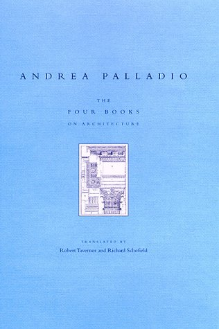 9780262161626: The Four Books on Architecture