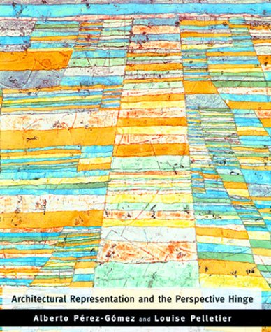 9780262161695: Architectural Representation and the Perspective Hinge