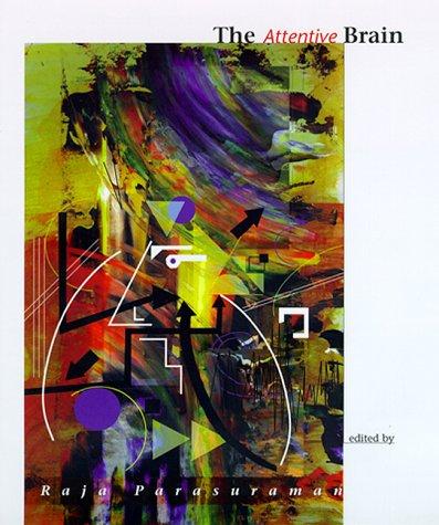 9780262161725: The Attentive Brain (MIT Press)