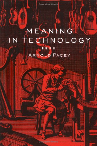 9780262161824: Meaning in Technology