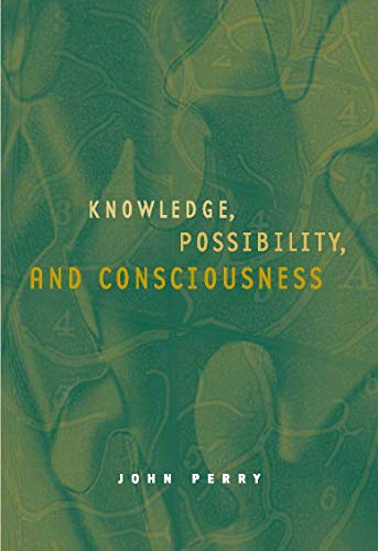 9780262161992: Knowledge, Possibility, and Consciousness (Jean Nicod Lectures)
