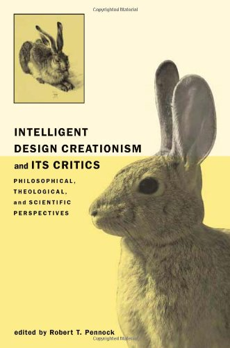 9780262162043: Intelligent Design Creationism and Its Critics: Philosophical, Theological, and Scientific Perspectives