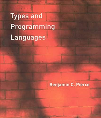 9780262162098: Types and Programming Languages (MIT Press)