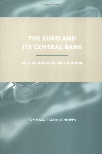 9780262162227: The Euro and Its Central Bank: Getting United after the Union (MIT Press)