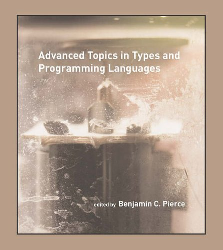 9780262162289: Advanced Topics in Types and Programming Languages