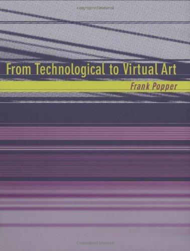 9780262162302: From Technological to Virtual Art (Leonardo Book Series)
