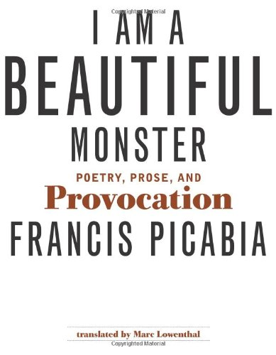 9780262162432: I Am a Beautiful Monster: Poetry, Prose, and Provocation (MIT Press)