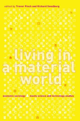 9780262162524: Living in a Material World: Economic Sociology Meets Science and Technology Studies (Inside Technology)