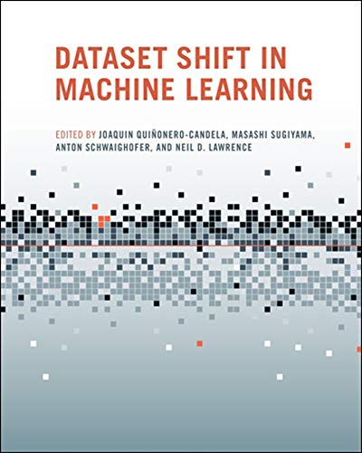 9780262170055: Dataset Shift in Machine Learning (Neural Information Processing series)