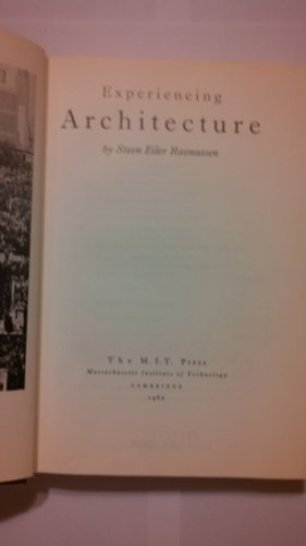 Experiencing Architecture (The MIT Press): Steen Eiler Rasmussen