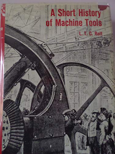 9780262180139: A Short History of Machine Tools