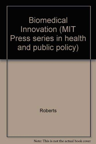 9780262181037: Biomedical Innovation (Health and Public Policy)