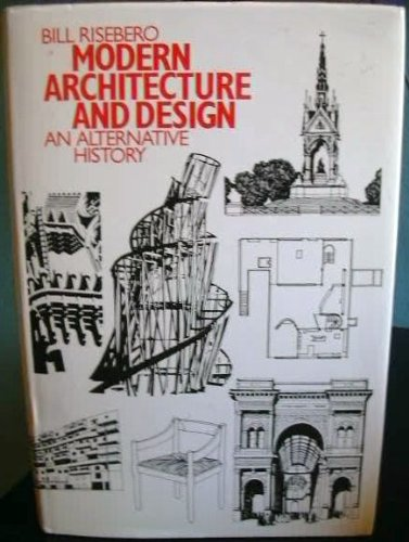 9780262181082: Modern Architecture and Design: An Alternative History