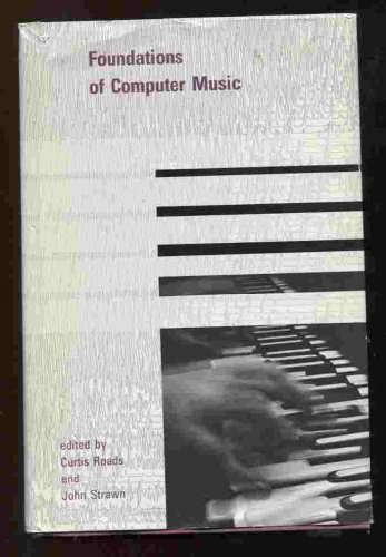 9780262181143: Foundations of Computer Music