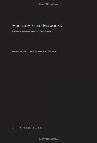 9780262181297: Multicomputer Networks: Message-Based Parallel Processing (Scientific Computation)