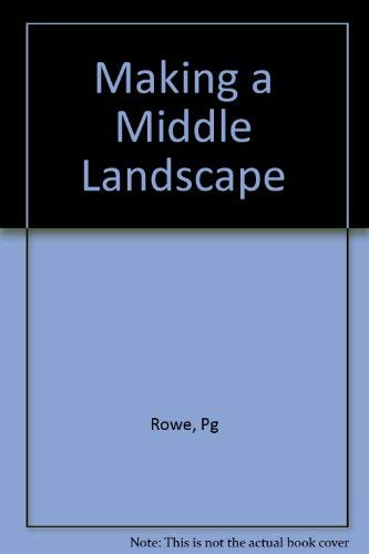 9780262181389: Making a Middle Landscape