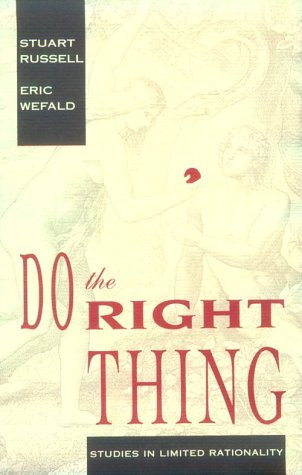 9780262181440: Do the Right Thing: Studies in Limited Rationality (Artificial Intelligence)