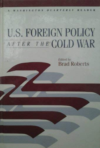 9780262181488: U.S. Foreign Policy after the Cold War (Washington Quarterly Readers)