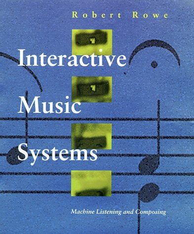 9780262181495: Interactive Music Systems: Machine Listening and Composing
