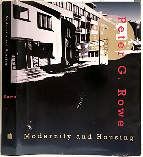 9780262181518: Modernity and Housing