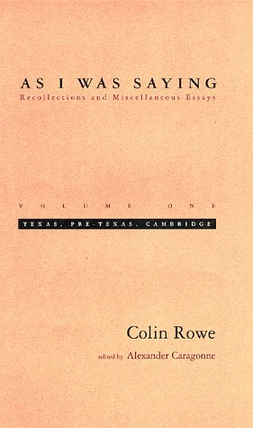 9780262181679: As I Was Saying: Recollections and Miscellaneous Essays : Texas, Pre-Texas, Cambridge: 001