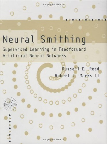 9780262181907: Neural Smithing: Supervised Learning in Feedforward Artificial Neural Networks