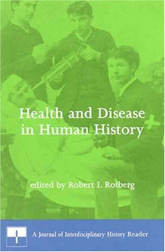 9780262182072: Health and Disease in Human History: A Journal of Interdisciplinary History Reader