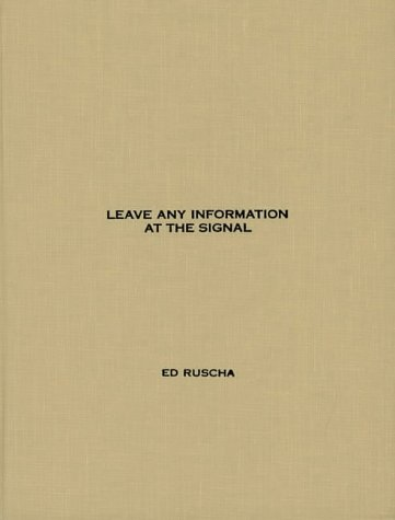 9780262182201: Leave Any Information at the Signal: Writings, Interviews, Bits, Pages (October Books)