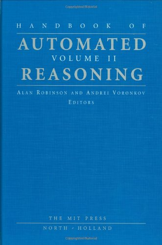 9780262182225: Handbook of Automated Reasoning: v. 2: 002 (Mit Press)