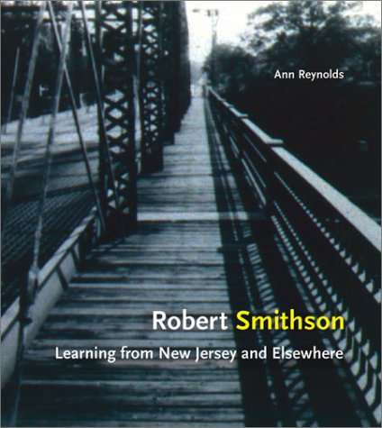 9780262182270: Robert Smithson: Learning from New Jersey and Elsewhere