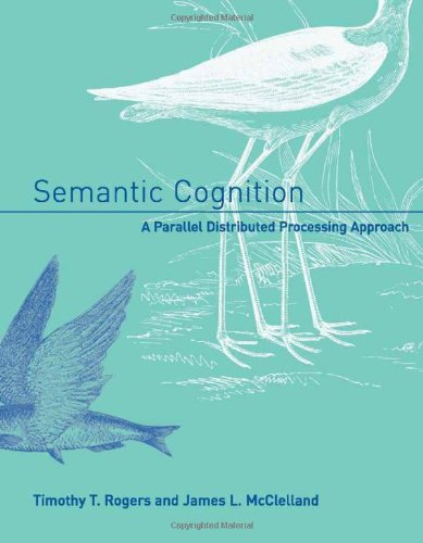 9780262182393: Semantic Cognition: A Parallel Distributed Processing Approach (Bradford Books)