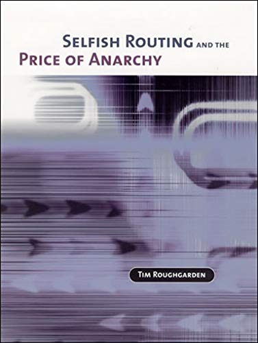 9780262182430: Selfish Routing and the Price of Anarchy (MIT Press)
