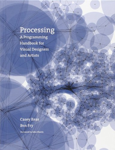 9780262182621: Processing: A Programming Handbook for Visual Designers and Artists