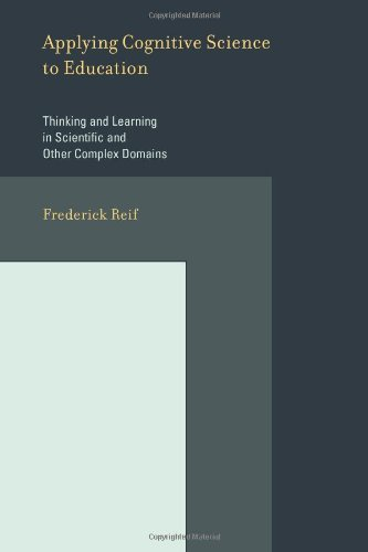 9780262182638: Applying Cognitive Science to Education: Thinking and Learning in Scientific and Other Complex Domains (MIT Press)