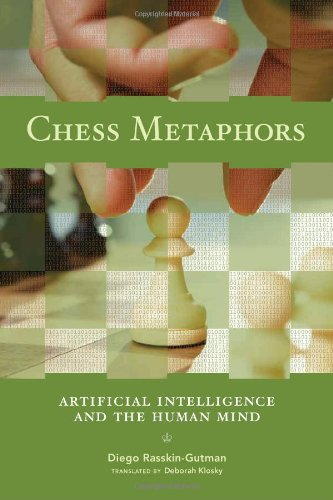 9780262182676: Chess Metaphors: Artificial Intelligence and the Human Mind