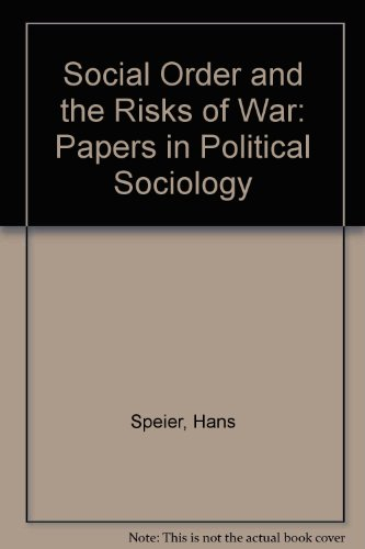 9780262190138: Social Order and the Risks of War: Papers in Political Sociology