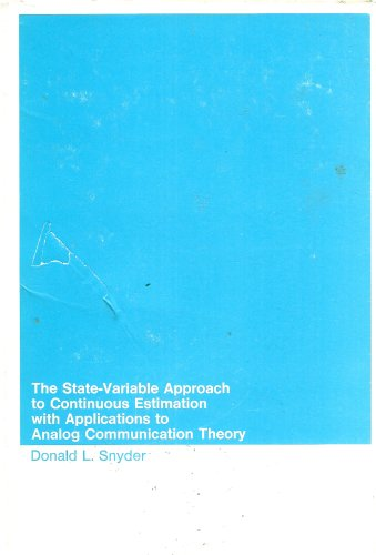 The State-Variable Approach to Continuous Estimation with Application to Analog Communication Theory