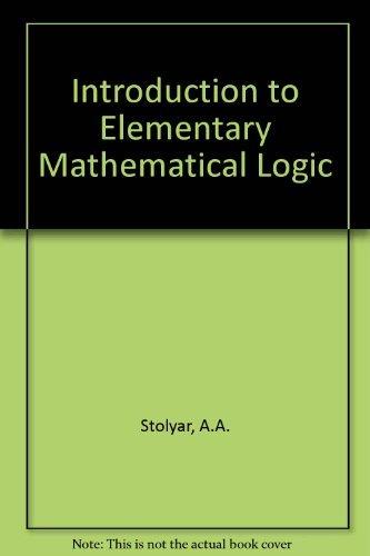 9780262190541: Introduction to Elementary Mathematical Logic