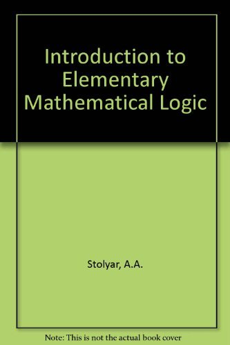 9780262190541: Introduction to Elementary Mathematical Logic