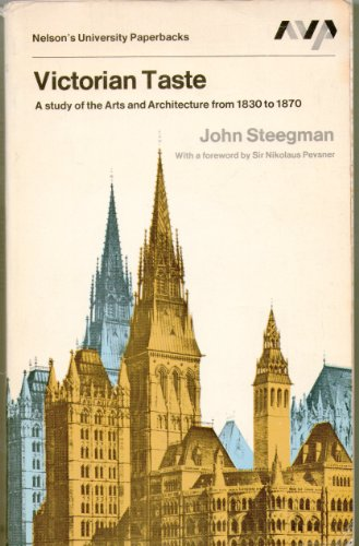 9780262190947: Victorian Taste: A Study of the Arts and Architecture From 1830 to 1870