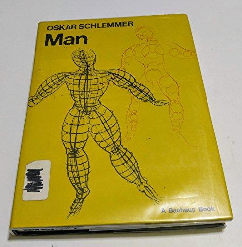 Oskar Schlemmer Man Teaching Notes from the Bauhaus: Kuchling, Heimo (editor)
