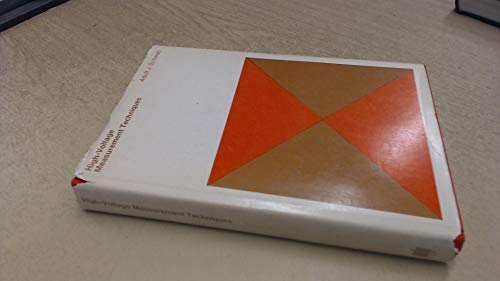 High-voltage Measurement Techniques (Monographs in modern electrical: Schwab, Adolf J.