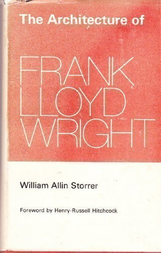 The Architecture Of Frank Lloyd Wright. A Complete Catalog