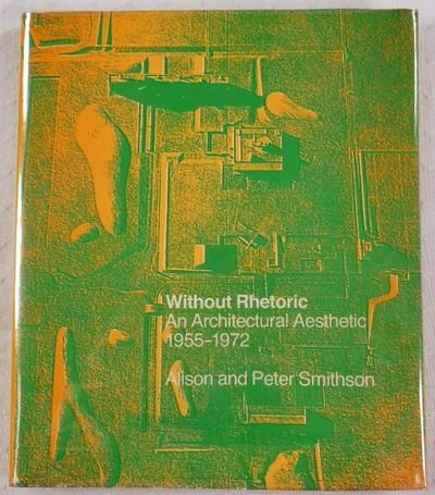 9780262191197: Without Rhetoric: An Architectural Aesthetic 1955-1972