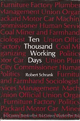 9780262191692: Ten Thousand Working Days