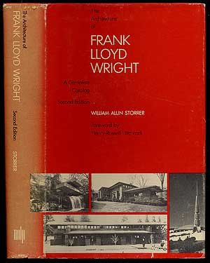 9780262191715: The Architecture of Frank Lloyd Wright: A Complete Catalog