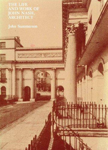 9780262191906: The Life and Work of John Nash, Architect