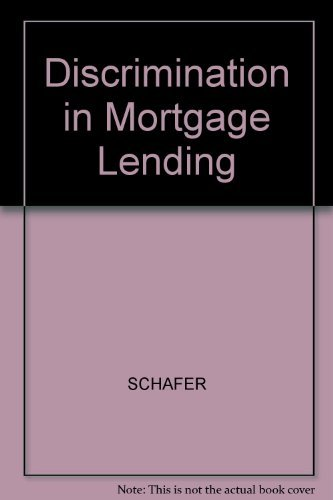 Discrimination in Mortgage Lending (Harvard-MIT Joint Center for Urban Studies Series) (026219192X) by Schafer, Robert; Ladd, Helen F.