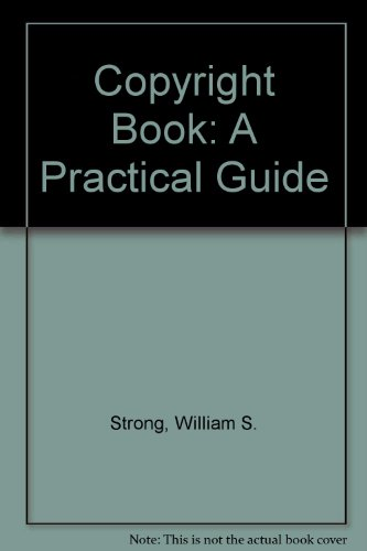 Copyright Book: A Practical Guide: Strong, William S.